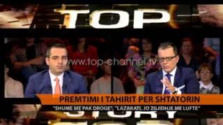 Tahiri në Top Story, premtimi i shtatorit - Top Channel Albania - News - Lajme