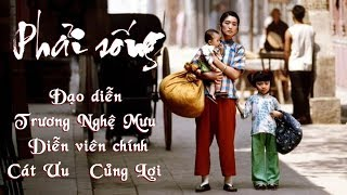 【Engsub】 To Live (1994 film) directed by Zhang Yimou