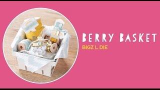 Berry Basket Bigz L Die by Stampin' Up!