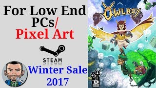 Steam Winter Sale 2017 | Games for Low End PCs/Pixel Art
