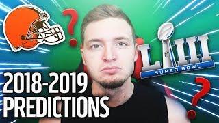 My 2018/2019 NFL Predictions w/ Super Bowl Pick!