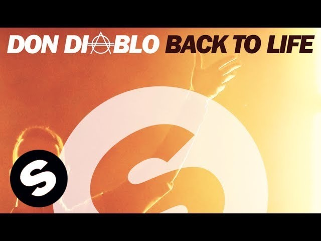 Don Diablo - Back To Life (Original Mix)