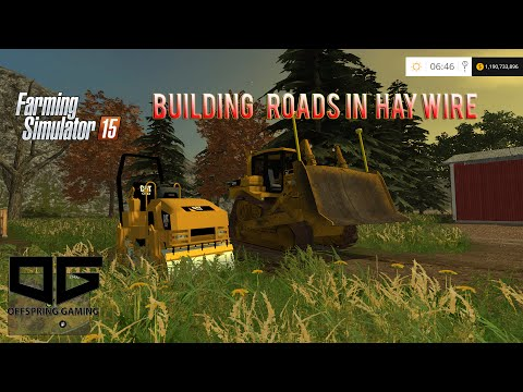 Farming Simulator 2015 Construction- Building Roads!