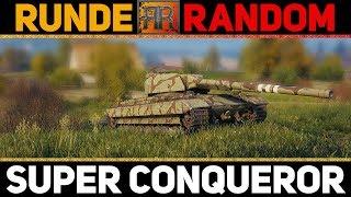 World of Tanks | [GER] RR #93 - Super Conqueror