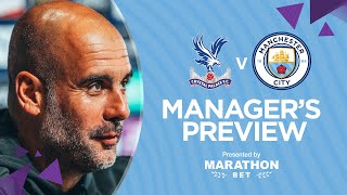 PRESS CONFERENCE | Pep Guardiola | Crystal Palace v Man City