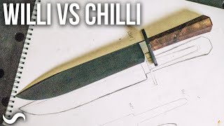 MAKING A BOWIE KNIFE FASTER THAN A POT OF CHILLI !!! Willi vs. The Chilli