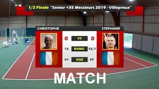 Christophe (15) vs Stephane (15/2) - Senior +35 Villepreux - 1/2 finale - Match - 14/07/2019