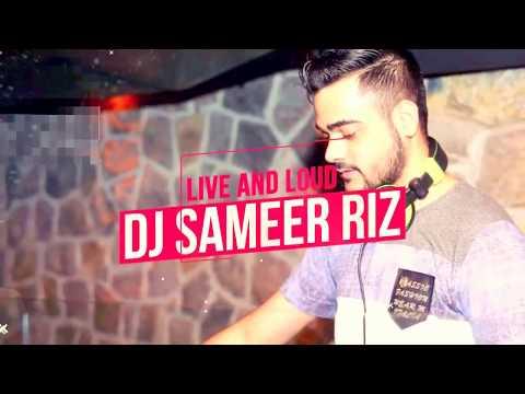 DJ Sameer Live