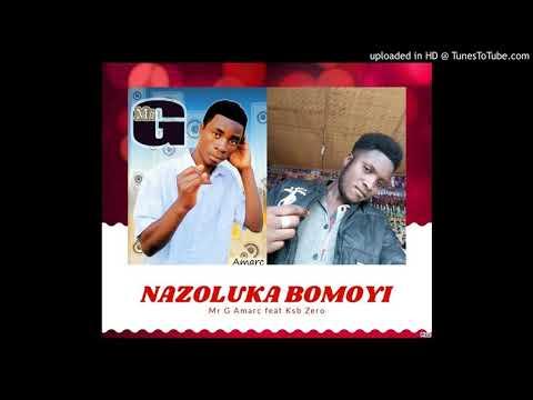 Mr G Amarc Feat Ksb Zero  -  Nazoluka Bomoyi - YouTube