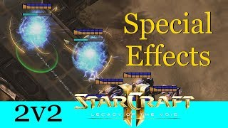 Special Effects - Starcraft 2: Legacy of the Void 2v2 [Deutsch | German]