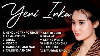 Download lagu BEST OF THE BEST YENI INKA Full Album Terbaru Populer Kumpulan Lagu Dangdut Koplo Jawa