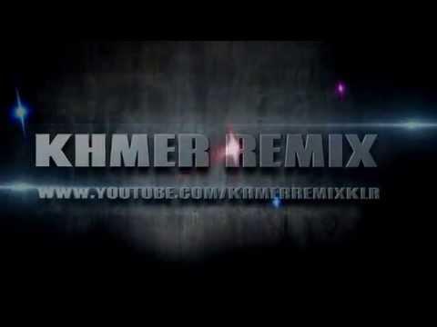 Sex Khmer 2014 Remix Funky video