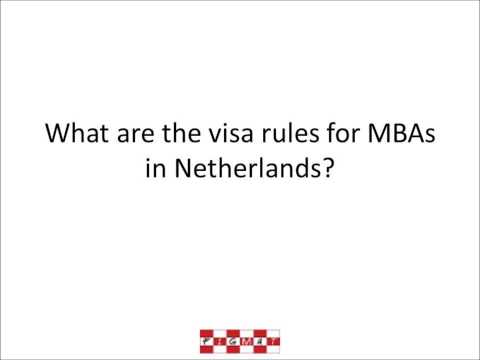 MBA Visa Rules - Netherlands