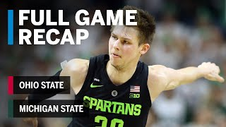 Full Game Recap: Ohio State at Michigan State | Big Ten Basketball