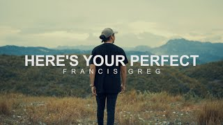 Download lagu Here's Your Perfect cover   francis greg