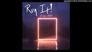 Run It! [@ant_860] x [Grutty] *HARD!*LYRICS IN DESCRIPTION**