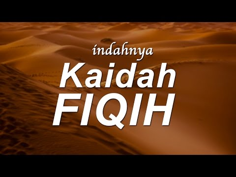 Indahnya Kaidah Fikih - Ustadz Ahmad Zainuddin Al-Banjary