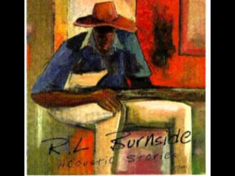R.L. Burnside - Hobo Blues
