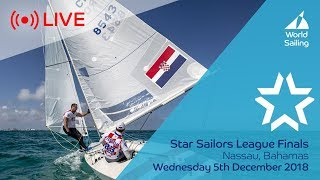 LIVE Sailing | Star Sailors League Finals | Nassau, Bahamas | Wednesday 5 December 2018