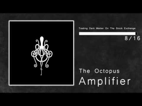 Amplifier - The Octopus
