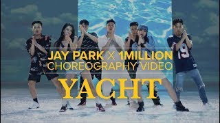 Jay Park X 1MILLION - 'YACHT (k) (Feat. Sik-K)' Choreography video​