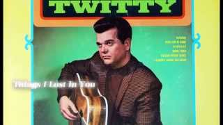 Watch Conway Twitty Things I Lost In You video