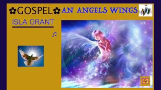 Watch Isla Grant An Angels Wings video
