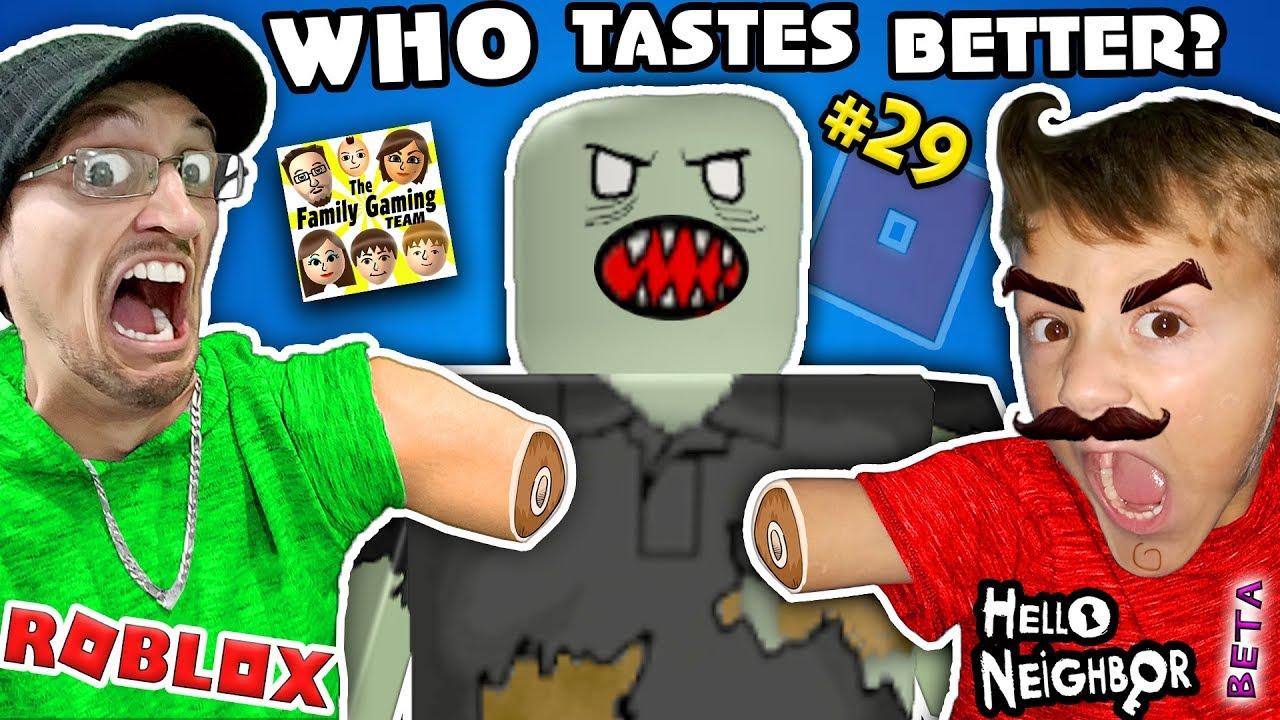 WHO TASTES BETTER? Roblox #29 ZOMBIE RUSH + Hello Neighbor BETA 1st Reaction  FGTEEV 2-in-1 Gameplay