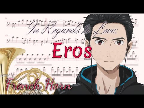 In Regards To Love: Eros - Yuri!!! On Ice (French Horn)