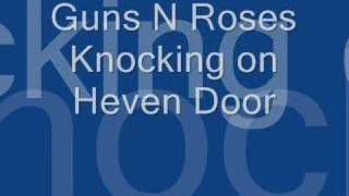Knocking on Heavens Door with lyrics
