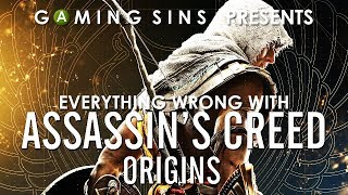 Everything Wrong With Assassin's Creed Origins In 10 Minutes Or Less | GamingSins
