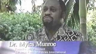 Biography, Mission, Vision ~ 1 of 2 ~ Dr. Myles Munroe