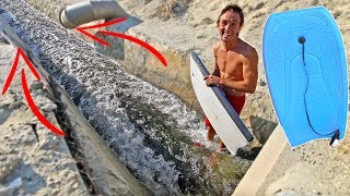 BOOGIE BOARDING THROUGH DRAINAGE SYSTEM!