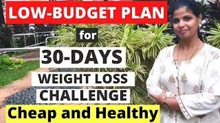 MONTHLY BUDGET FOR 30-DAYS WEIGHT LOSS CHALLENGE | CHEAP, PROTEIN-RICH, HEALTHY FOOD LIST