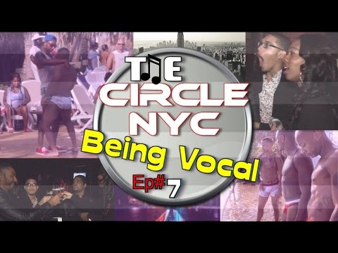 #107: The CIRCLE NYC [Being VOCAL] **A MUST WATCH**