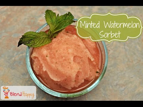 Fruit Sorbet Recipe | Minted Watermelon