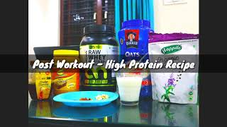 High Protein Recipe /Post workout Recipe Prepared for my Husband, Obbzorb nutrition whey protein