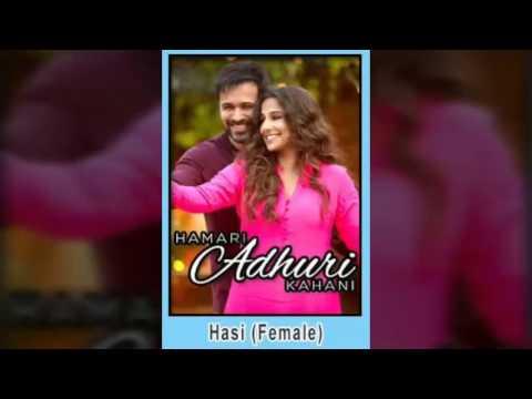 Hasi (Female) Karaoke from the movie Hamari Adhuri Kahani