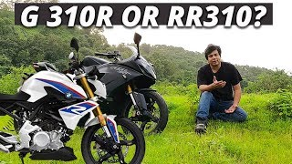 TVS Apache RR310 or BMW G310 R - Pros and Cons - My Thoughts