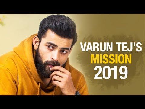 Varun Tej's MISSION 2019 | Varun Tej Latest Telugu Movies | F2 | Antariksham | Telugu FilmNagar