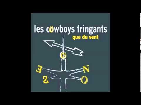 Les Cowboys Fringants - Marilou Sen Fout