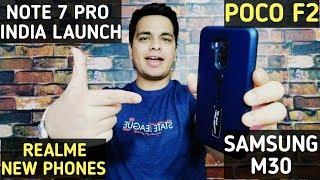 Redmi Note 7 Pro India,Poco F2,Realme New Phones,Samsung M30 Price🔥🔥
