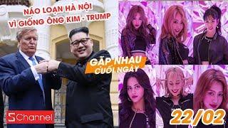 Náo loạn Hà Nội vì giống ông Kim - Trump   Nhóm nhạc Kpop có người Việt tung MV debut - GNCN 20/2