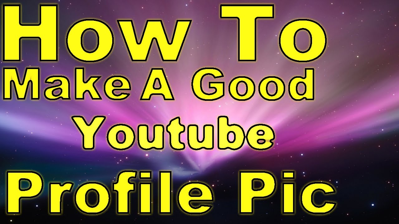 How to make a good youtube profile pic paint net 2013 youtube