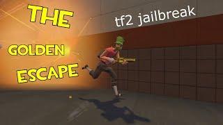 [TF2 Jailbreak] The Golden Escape