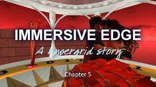 Immersive Edge Chapter 5