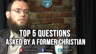 Top 5 Questions Asked by a Former Christian