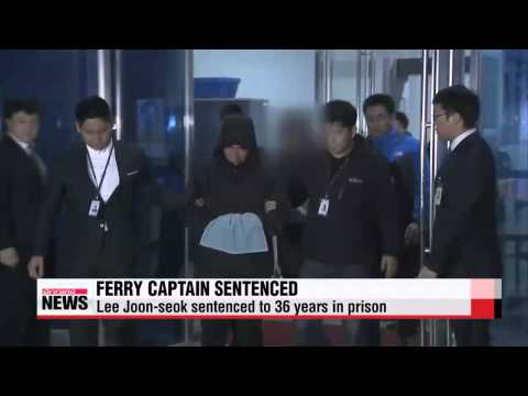 Sewol-ho ferry captain sentenced to 36 years in prison, acquitted of murder char