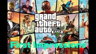 grand theft auto 5 first impressions