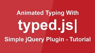 Animated Typing with Typed.js - Simple jQuery Plugin Tutorial - Animation Effect